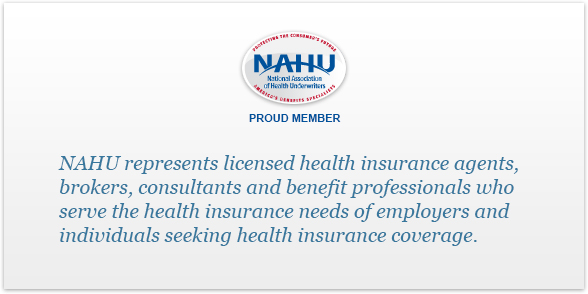 NAHU Represents licensed health insurance agents. Mobile Version